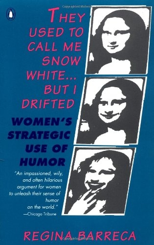 They Used To Call Me Snow Whitebut I Drifted Institut Humor